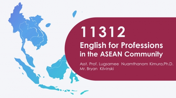 11312 Orientation English for Professions in the ASEAN Community