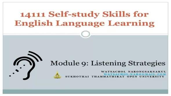 14111 Module 9 : Listening Strategies