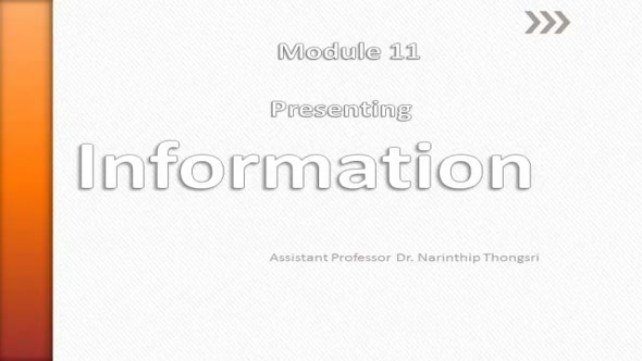 14111 Module 11 : Presenting Information