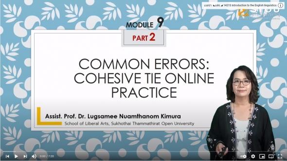 14215 Module 9 Common Errors: Cohesive Tie Online Practice Part 2