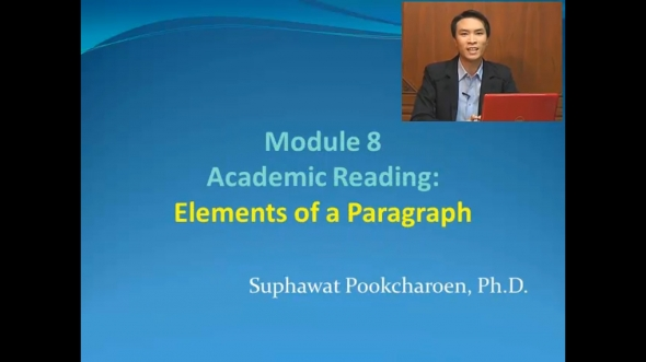 14317 Module 8 Academic Reading:Elements of a Paragraph