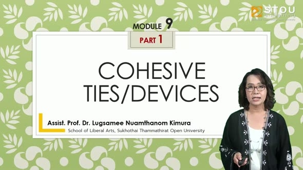 14215 Module 9 (Part 1) : Cohesive Ties/Devices
