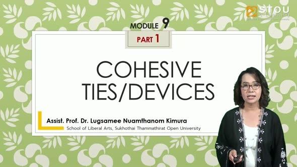 14215 Module 9 (Part 1) : Cohesive Ties/Devices