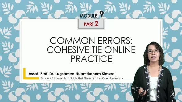 14215 Module 9 (Part 2) : Common Errors: Cohesive Tie Online Practice